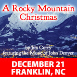 A Rocky Mountain Christmas by Jim Curry featuring the Music of John Denver @ Smoky Mountain Center for the Performing Arts